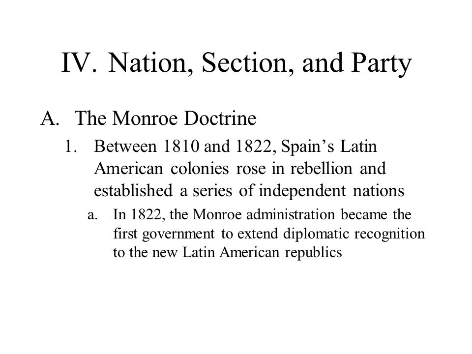 IV. Nation, Section, and Party