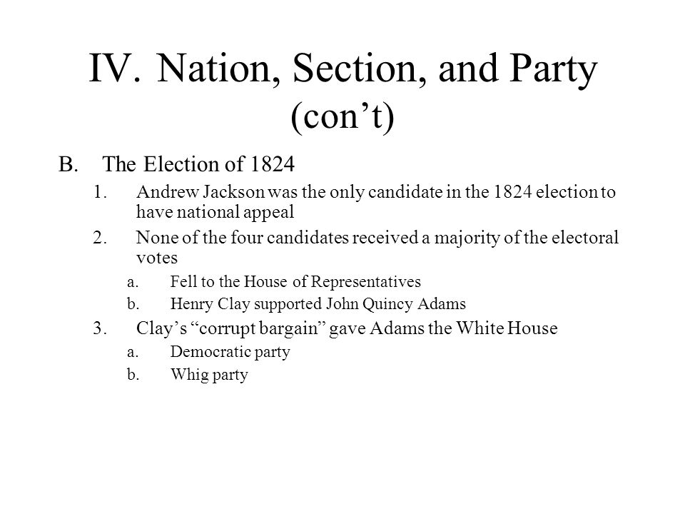 IV. Nation, Section, and Party (con't)