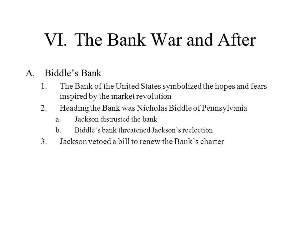 VI. The Bank War and After
