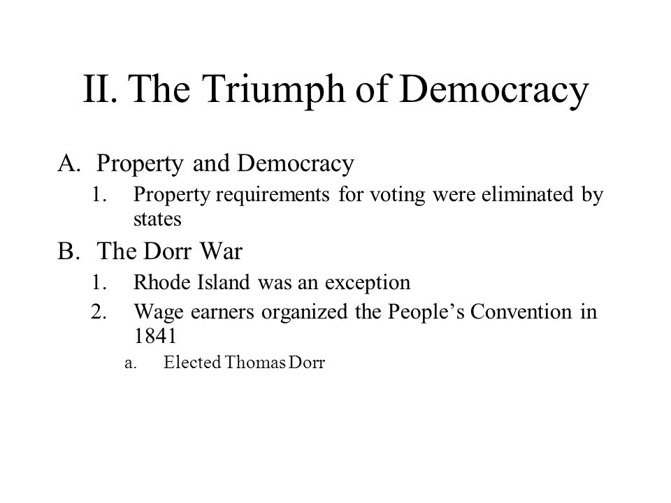 II. The Triumph of Democracy