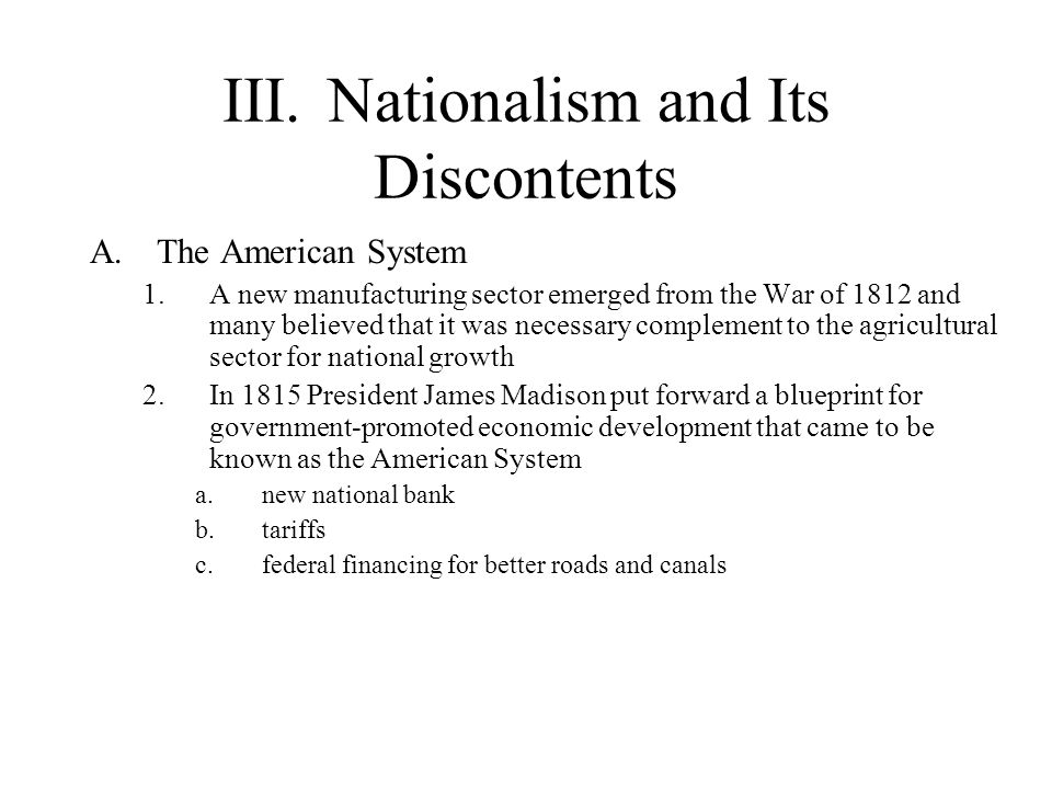 III. Nationalism and Its Discontents