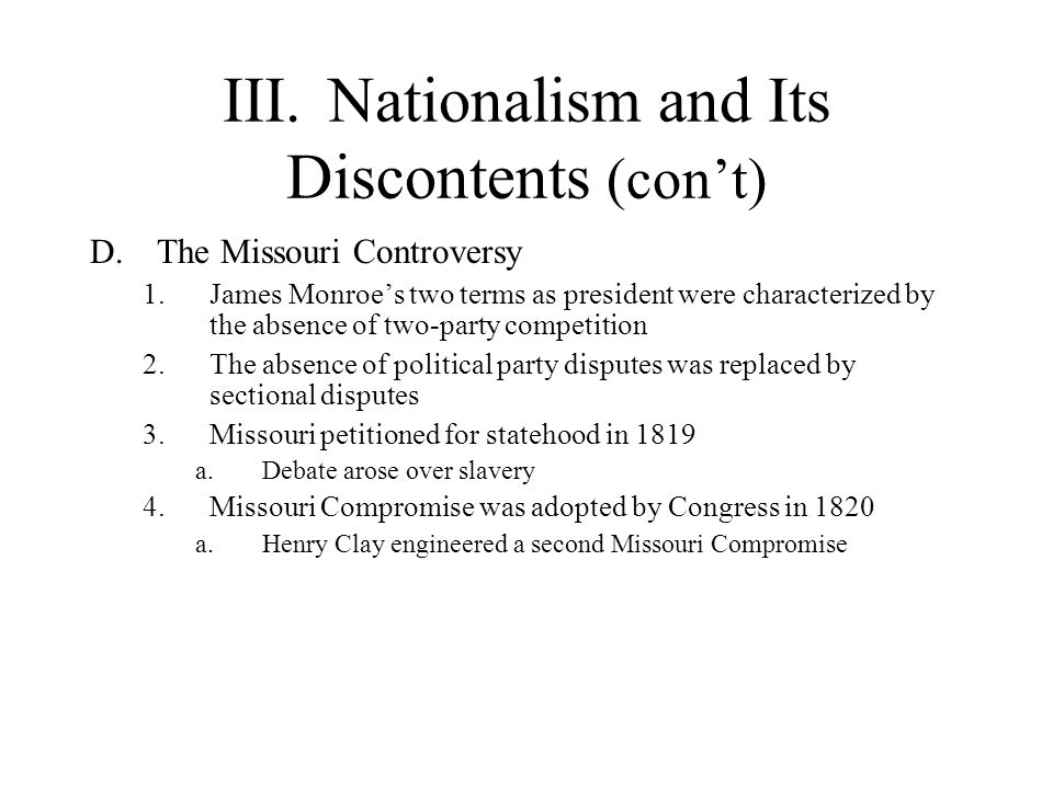 III. Nationalism and Its Discontents (con't)