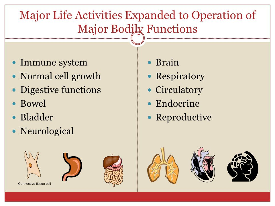 Major Life Activities Expanded to Operation of Major Bodily Functions