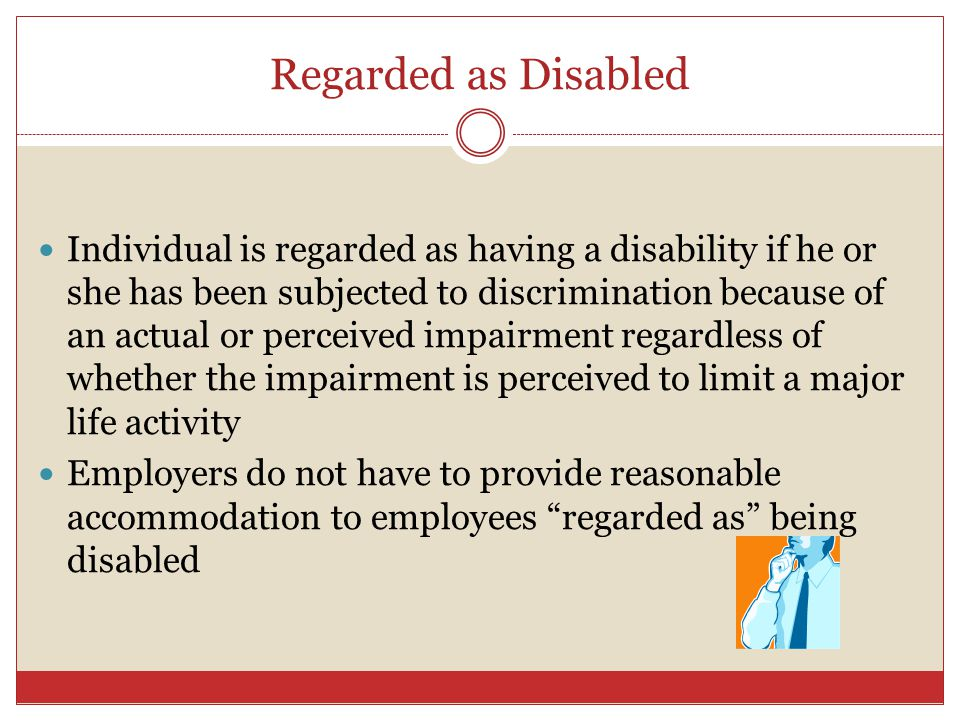 Regarded as Disabled