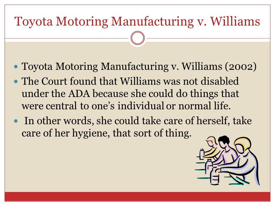 Toyota Motoring Manufacturing v. Williams