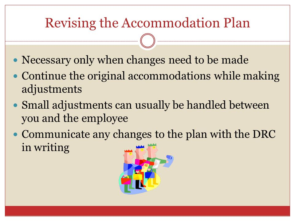 Revising the Accommodation Plan