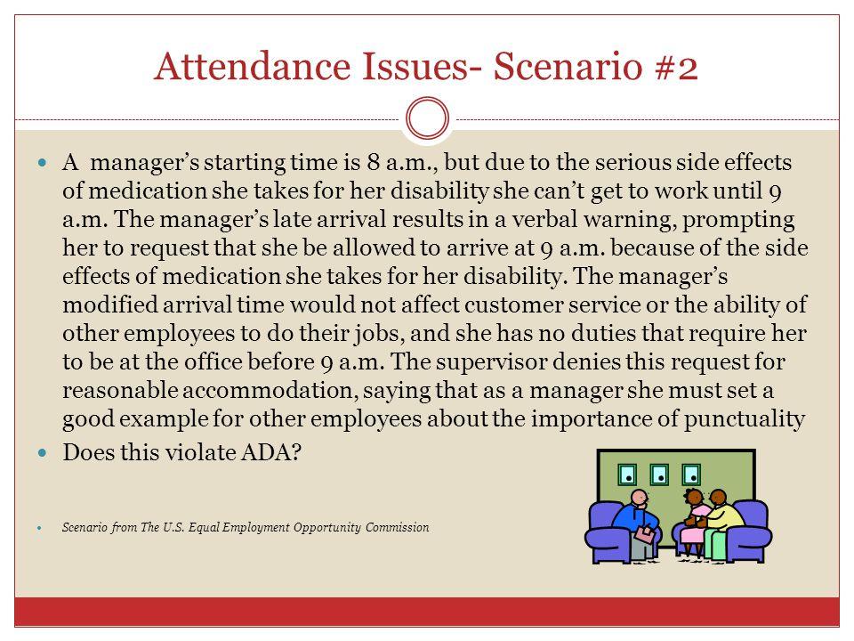 Attendance Issues- Scenario #2