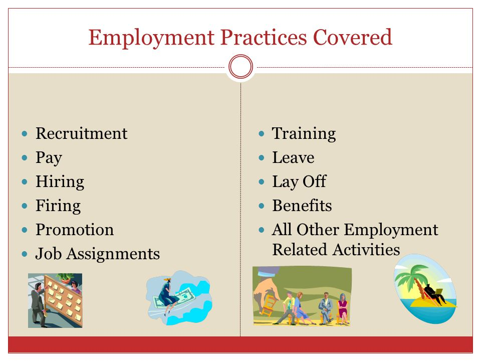 Employment Practices Covered
