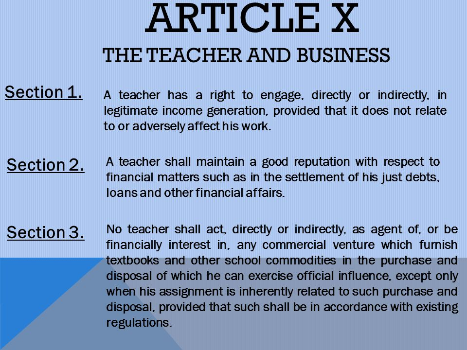 ARTICLE X THE TEACHER AND BUSINESS Section 1. Section 2. Section 3.