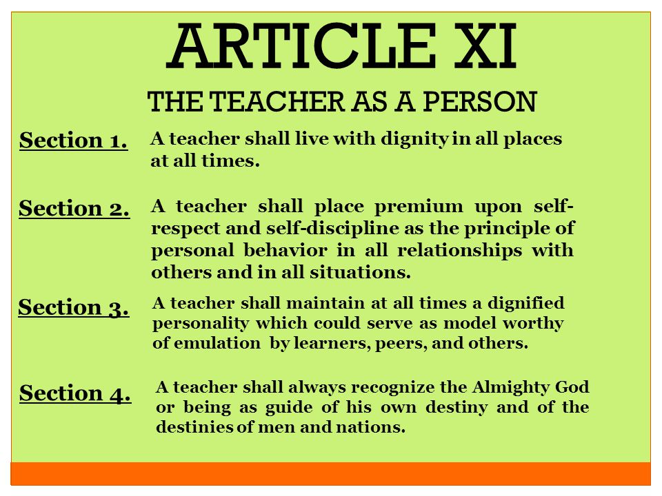 ARTICLE XI THE TEACHER AS A PERSON Section 1. Section 2. Section 3.