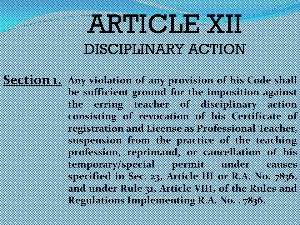 ARTICLE XII DISCIPLINARY ACTION Section 1.