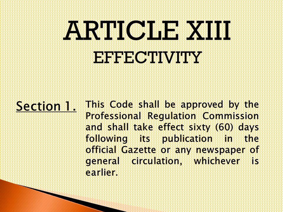ARTICLE XIII EFFECTIVITY Section 1.