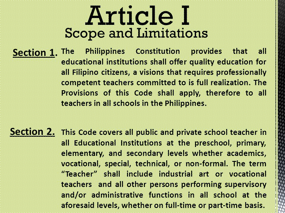 Article I Scope and Limitations Section 1. Section 2.