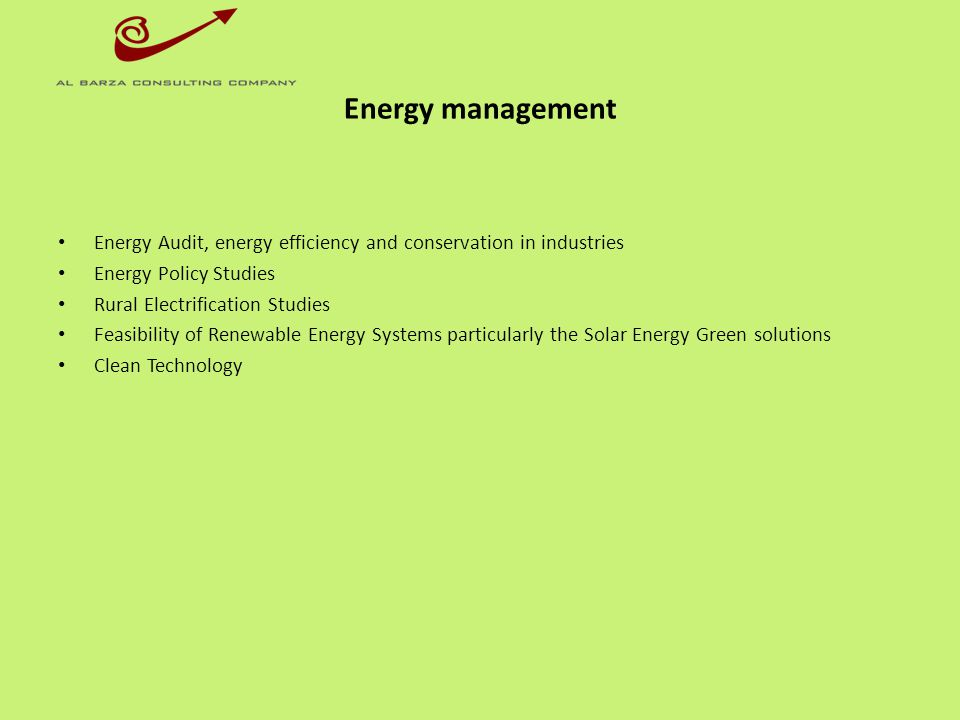 Energy management Energy Audit, energy efficiency and conservation in industries. Energy Policy Studies.