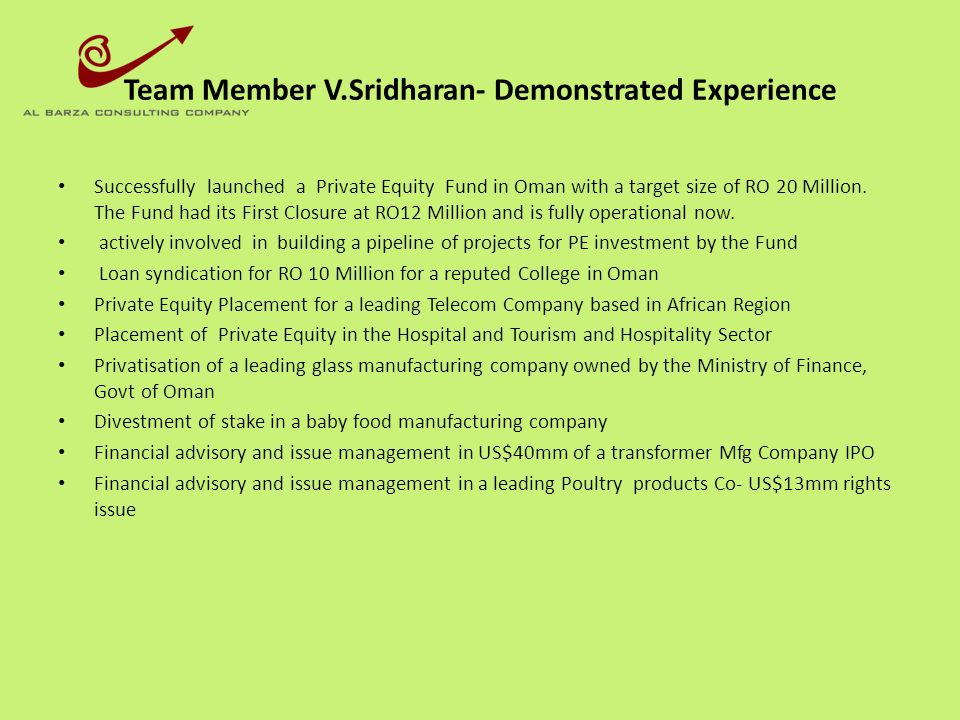 Team Member V.Sridharan- Demonstrated Experience