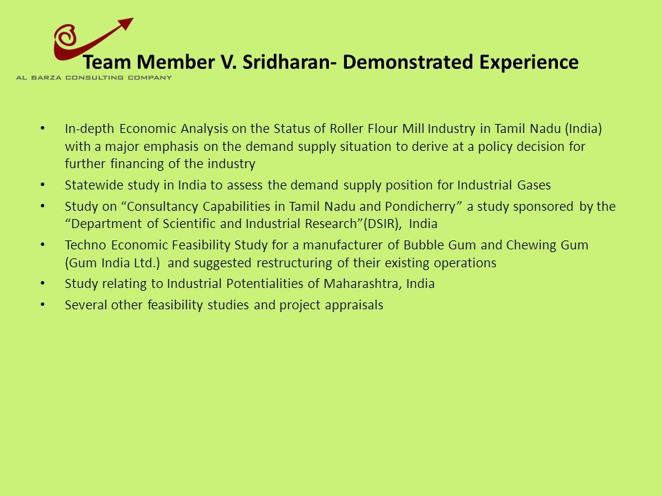 Team Member V. Sridharan- Demonstrated Experience