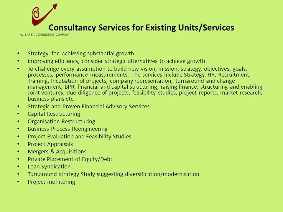 Consultancy Services for Existing Units/Services