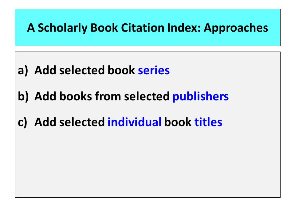 A Scholarly Book Citation Index: Approaches