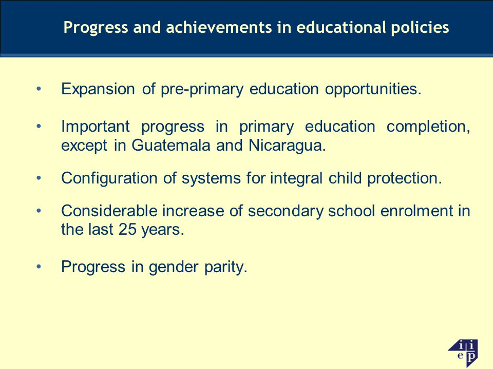 Progress and achievements in educational policies