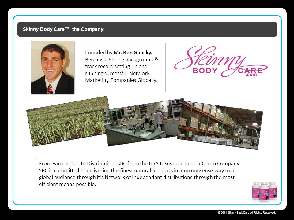 Skinny Body Care™ the Company.