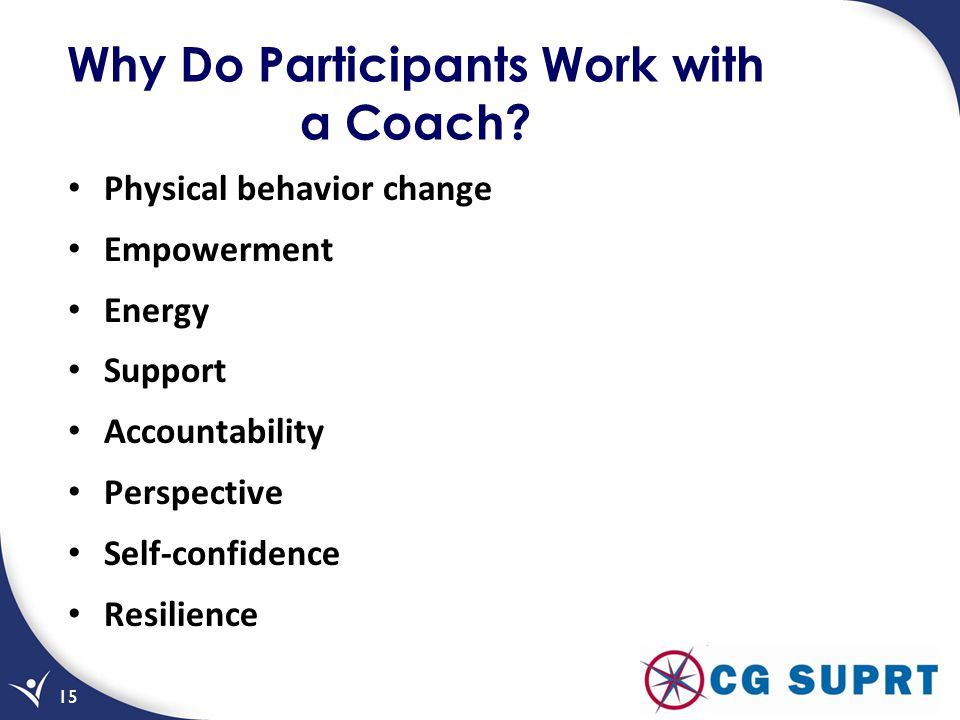 Why Do Participants Work with a Coach