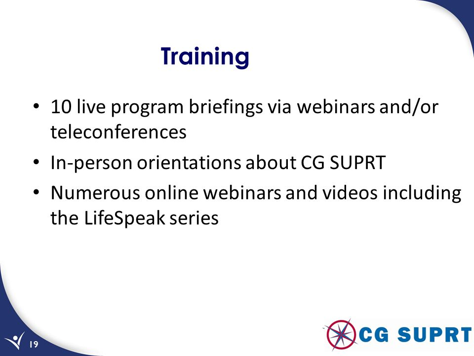Training 10 live program briefings via webinars and/or teleconferences