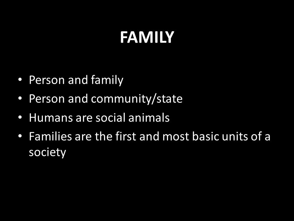 FAMILY Person and family Person and community/state