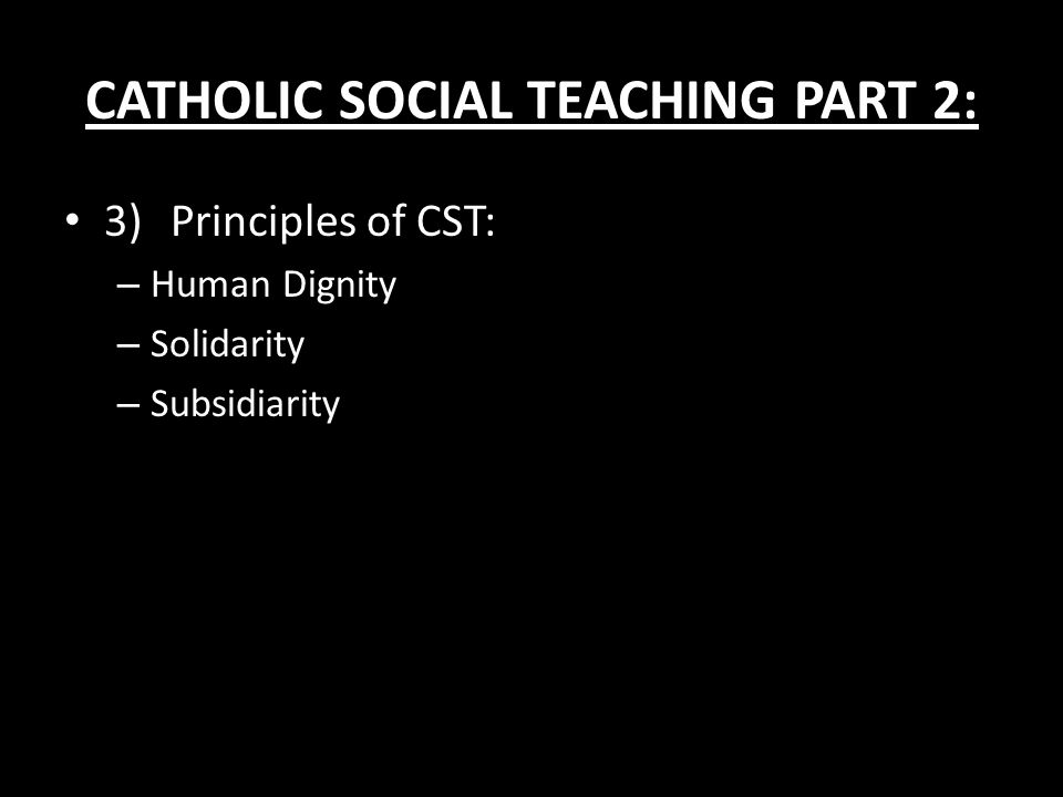 CATHOLIC SOCIAL TEACHING PART 2: