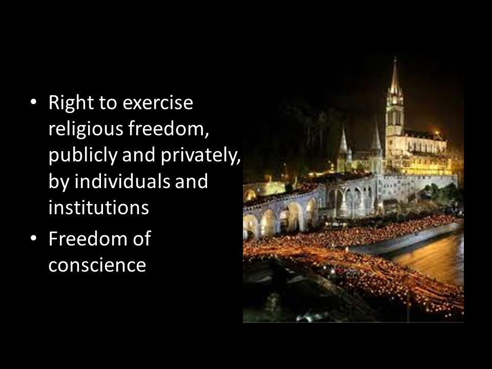 Right to exercise religious freedom, publicly and privately, by individuals and institutions