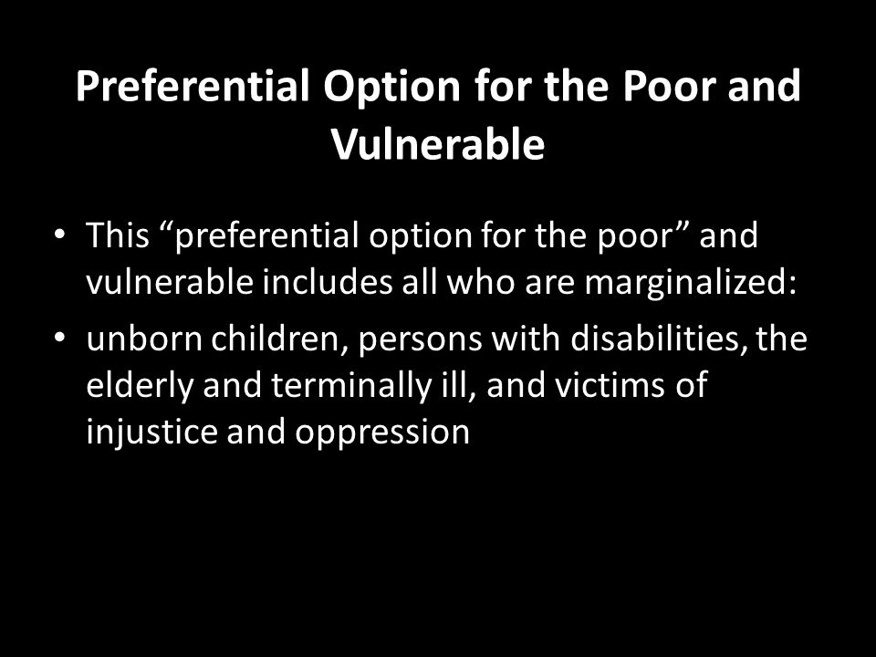 Preferential Option for the Poor and Vulnerable