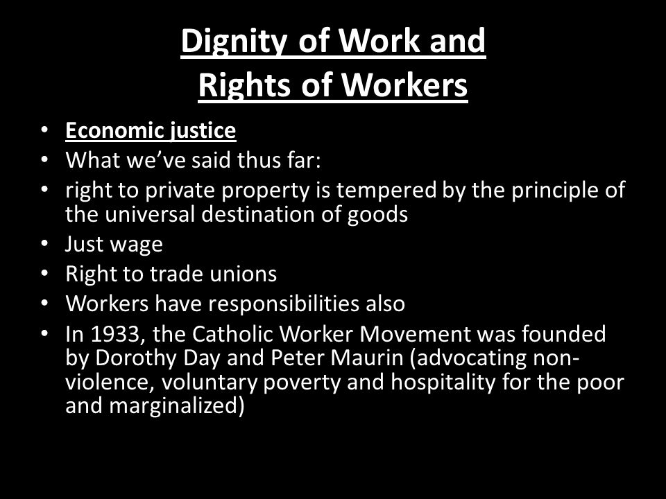 Dignity of Work and Rights of Workers