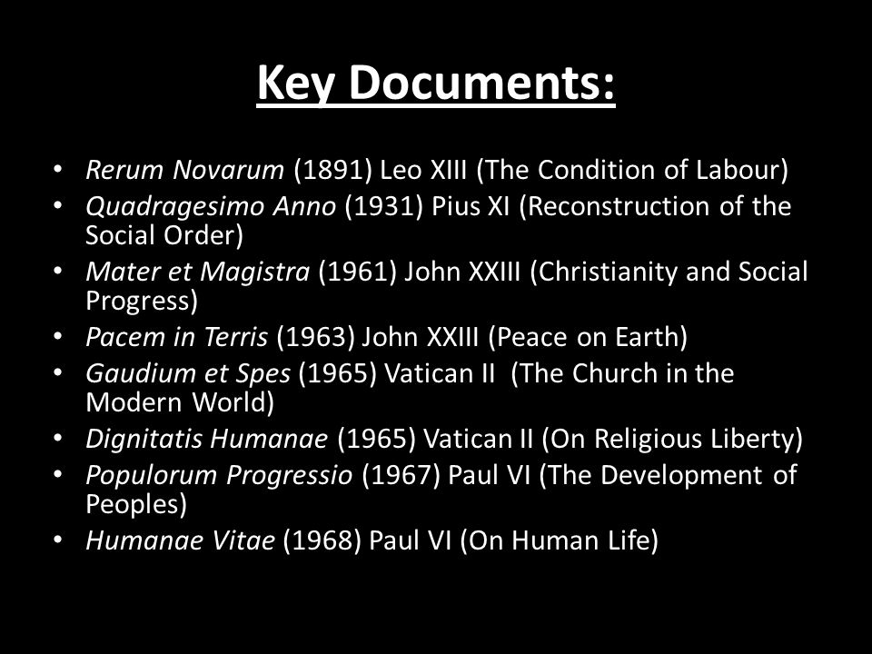 Key Documents: Rerum Novarum (1891) Leo XIII (The Condition of Labour)
