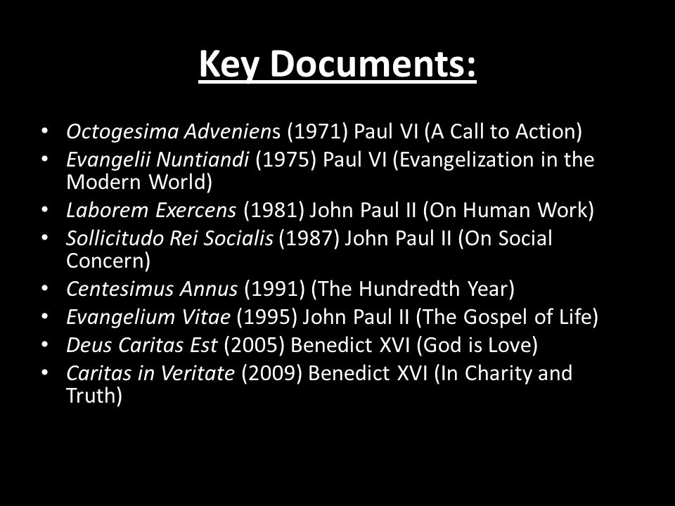 Key Documents: Octogesima Adveniens (1971) Paul VI (A Call to Action)