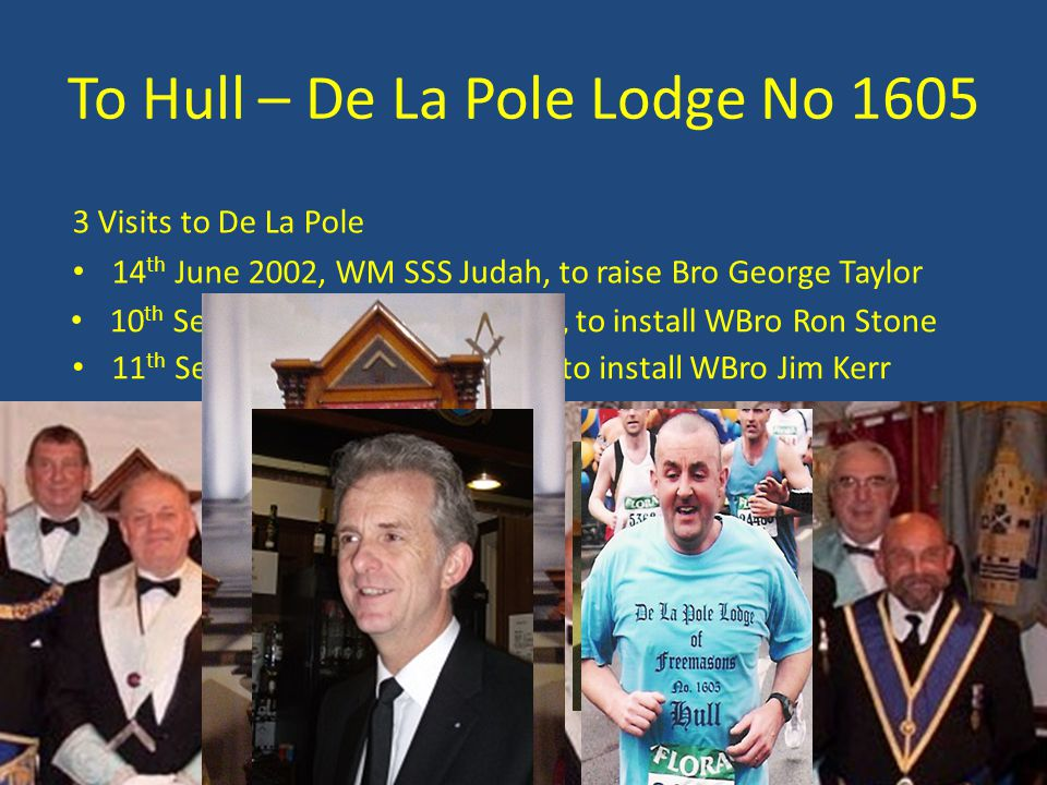 To Hull – De La Pole Lodge No 1605