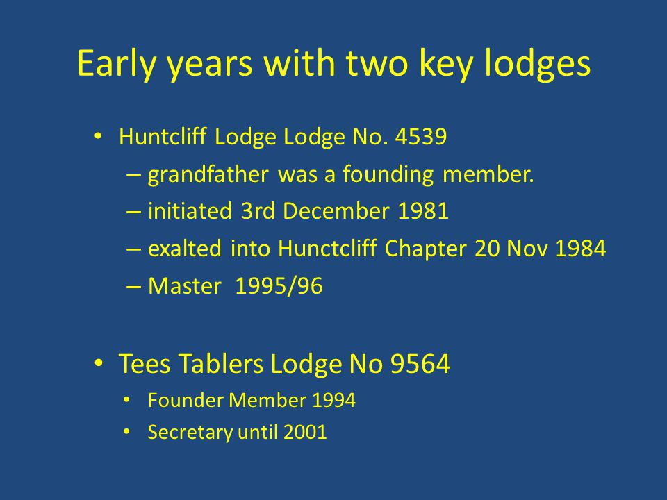 Early years with two key lodges