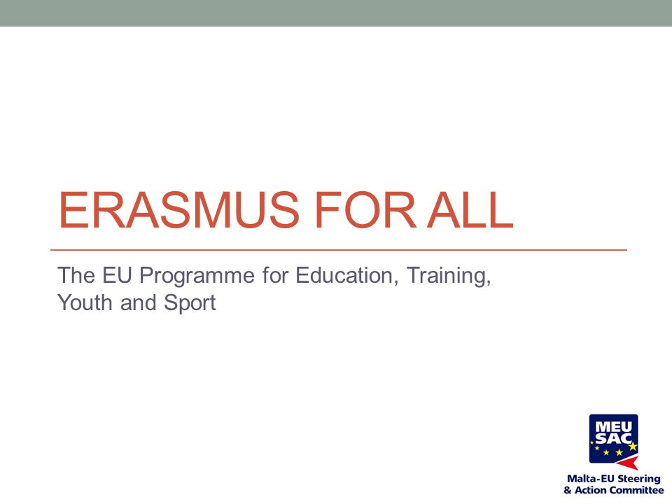 The EU Programme for Education, Training, Youth and Sport