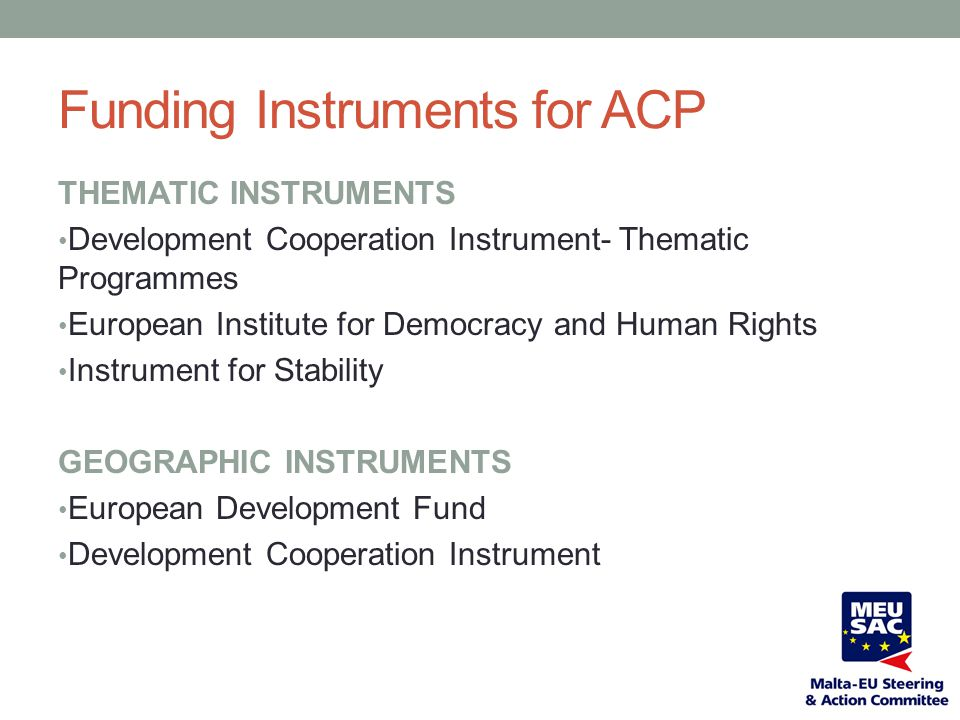 Funding Instruments for ACP