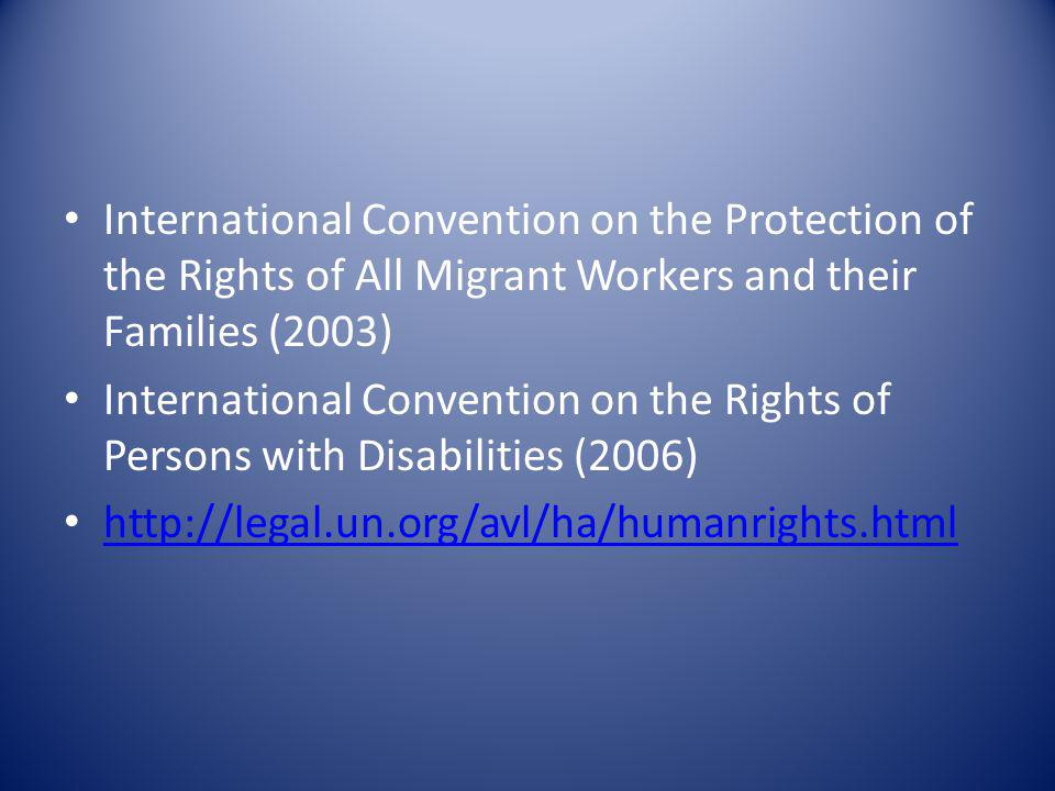 International Convention on the Protection of the Rights of All Migrant Workers and their Families (2003)