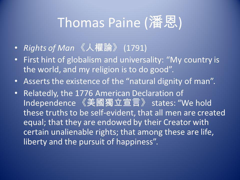 Thomas Paine (潘恩) Rights of Man 《人權論》 (1791)
