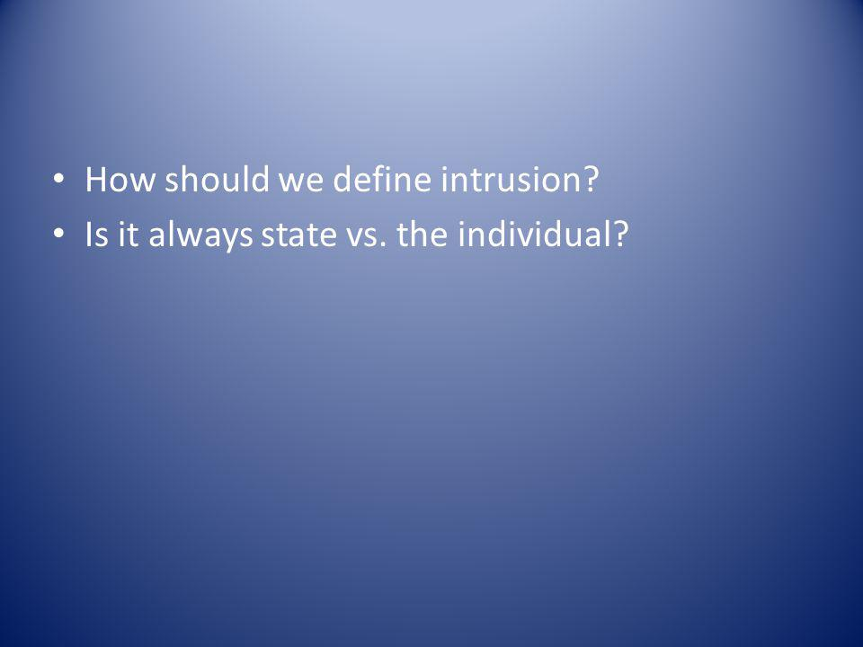 How should we define intrusion