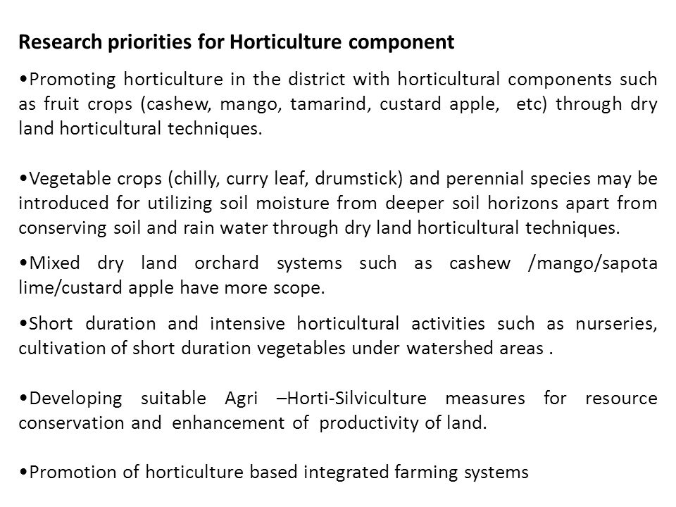 Research priorities for Horticulture component