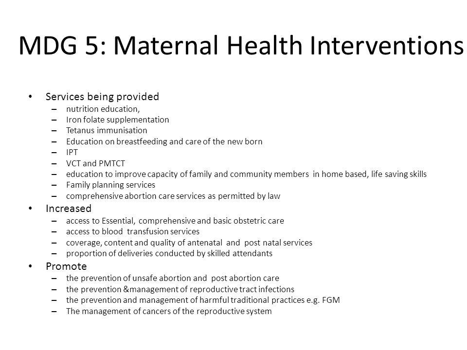 MDG 5: Maternal Health Interventions