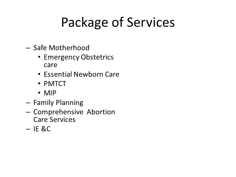 Package of Services Safe Motherhood Emergency Obstetrics care