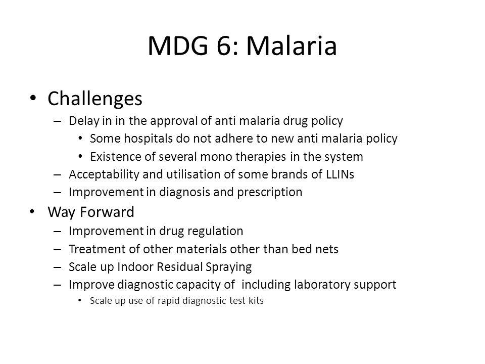 MDG 6: Malaria Challenges Way Forward