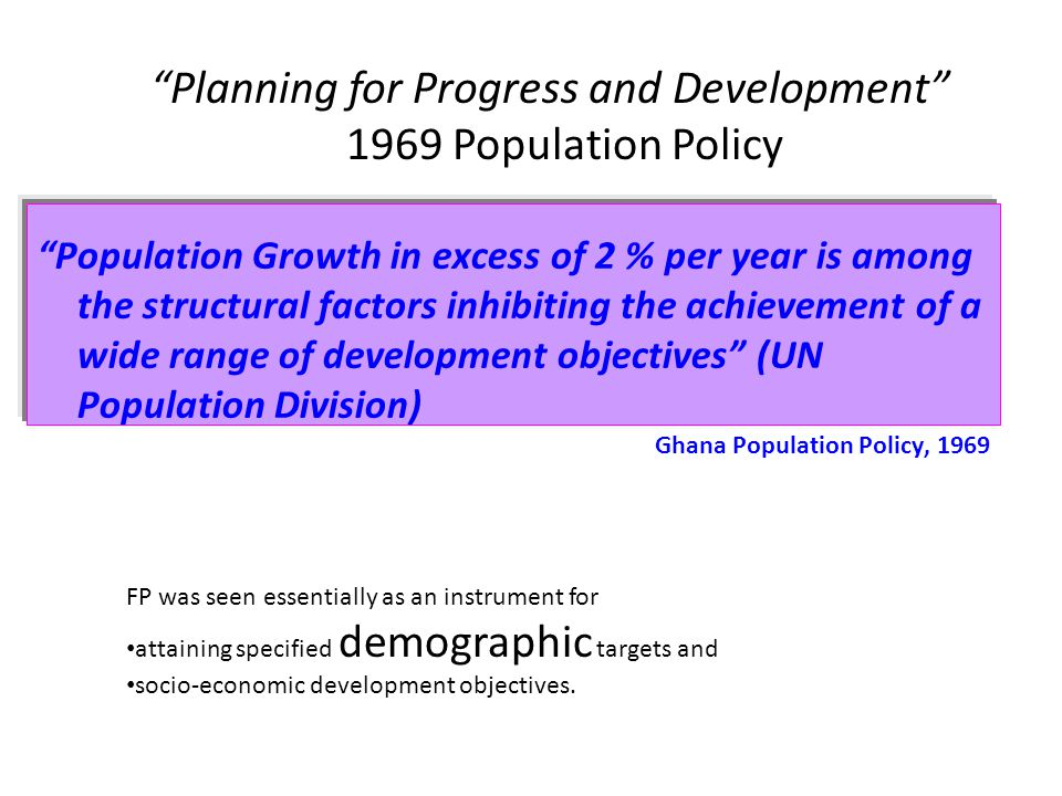Planning for Progress and Development 1969 Population Policy