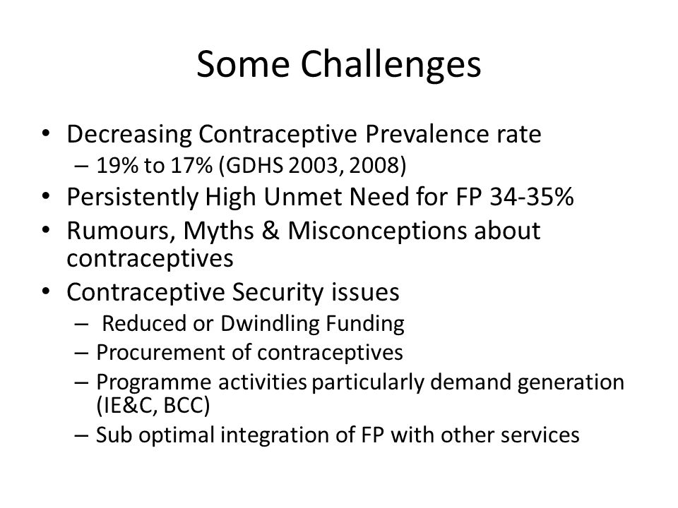 Some Challenges Decreasing Contraceptive Prevalence rate