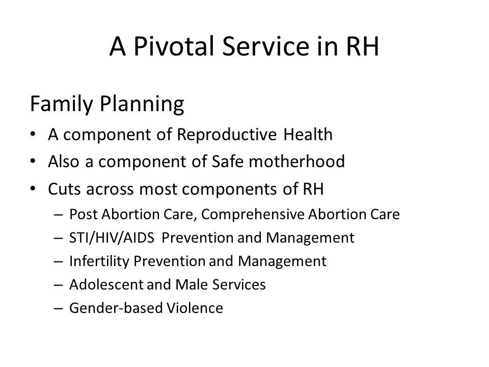 A Pivotal Service in RH Family Planning