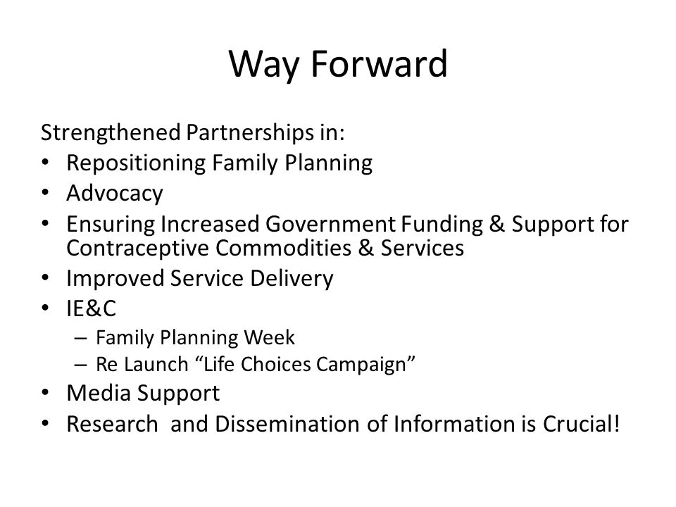 Way Forward Strengthened Partnerships in: