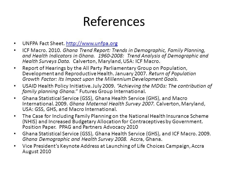 References UNFPA Fact Sheet. http://www.unfpa.org