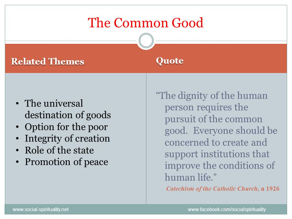 The Common Good Related Themes. Quote.
